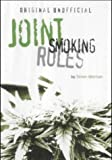 img - for The Unofficial Joint Smoking Rules book / textbook / text book