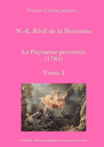 La Paysanne pervertie (1784) (French - Perversion Roman