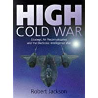 High Cold War: Strategic Air Reconnaissance and the Electronic Intelligence War