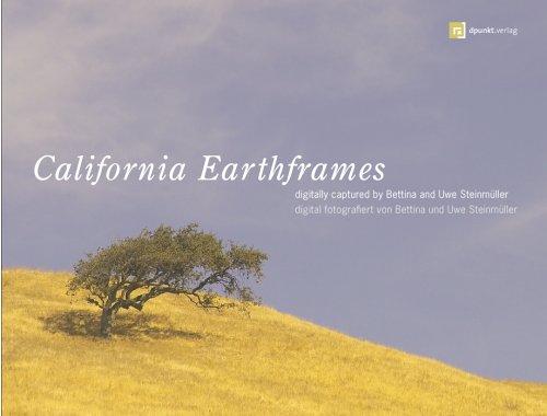 California Earthframes: digitally captured / digital fotografiert von Bettina und Uwe Steinmüller
