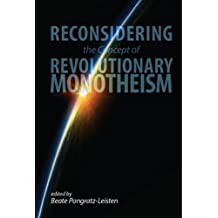 Reconsidering the Concept of Revolutionary Monotheism