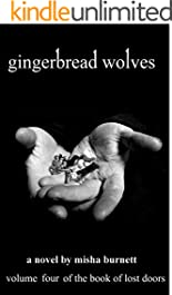 Gingerbread Wolves (The Book Of Lost Doors 4)