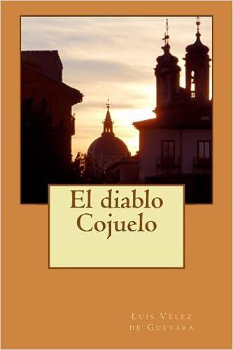 El diablo Cojuelo: Amazon.es: Vélez de Guevara, Luis, Bates, Philip: Libros