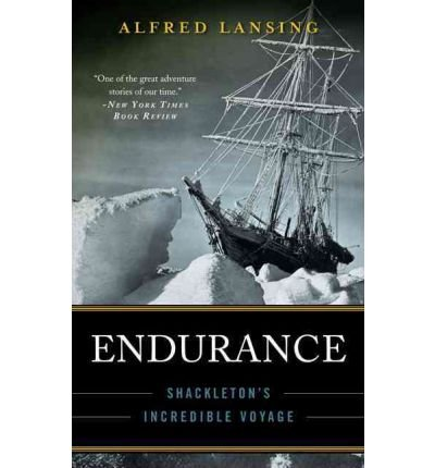 Endurance: Shackleton's Incredible Voyage (Paperback) By (author) Alfred Lansing