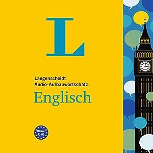 Langenscheidt Audio-Aufbauwortschatz Englisch Hörbuch