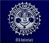 Philadelphia Folk Festival - 40th Anniversary