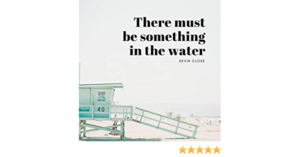There Must Be Something In The Water People 15