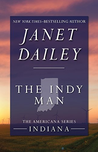 The Indy Man: Indiana (The Americana Series) by Janet Dailey - Indy Malls
