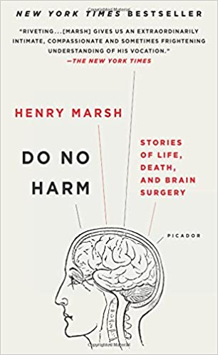 Do No Harm: Stories of Life, Death, and Brain Surgery: Henry