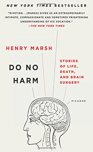 Do No Harm: Stories of Life, Death, and Brain Surgery [Henry Marsh] (Tapa Blanda)