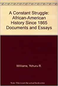 american history since 1865 essay History since 1865 begins with the promises of reconstruction and continues  through the struggles of  develop critical thinking and research skills to enable  us to interpret history  short essays that synthesize & analyze course  information.