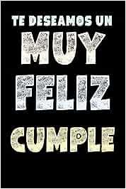 Cuaderno De Feliz Cumpleaños: Regalo Para Cumpleaños - Cuaderno De ...