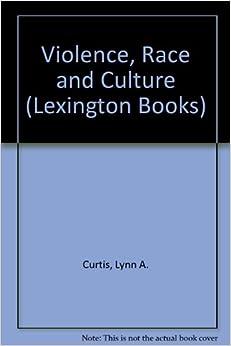 Book Violence, Race and Culture (Lexington Books)