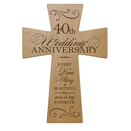 LifeSong Milestones 40th Wedding Anniversary Maple Wood Wall Cross Gift for Couple, 40 Year for Her, Fortieth Wedding for Him (7x11)