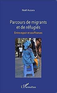 """Afficher """"Parcours de migrants et de réfugiés"""""""