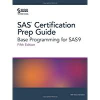 SAS Certification Prep Guide: Base Programming for Sas9
