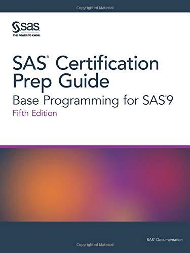 SAS® Certification Prep Guide: Base Programming for SAS®9, Fifth Edition (Sas Certification Prep Guide)