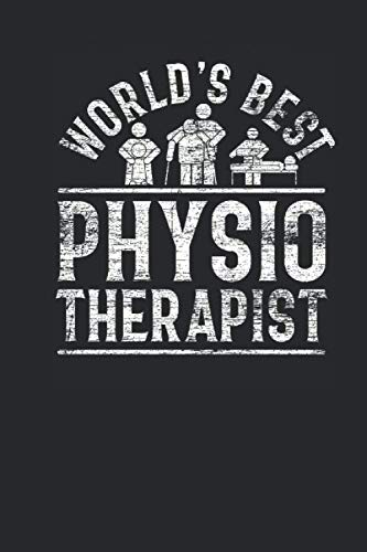 World's Best Physiotherapist: Blank Lined Notebook (6