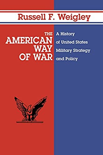 amazon com the american way of war a history of united states rh amazon com United States Clip Art United States Outline