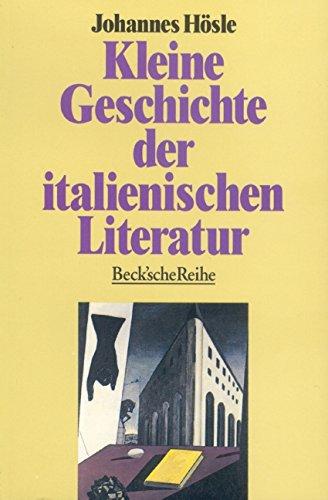Kleine Geschichte der italienischen Literatur