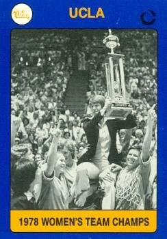 1978 Trading Card - 1978 Womens NCCA Championship Team Basketball Card (UCLA) 1991 Collegiate Collection #119