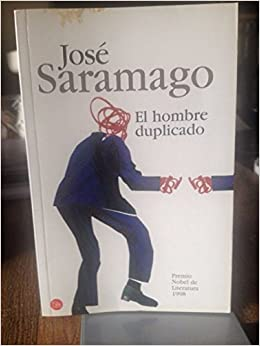 El hombre duplicado/ The Double (Spanish Edition): José Saramago: 9788466313100: Amazon.com: Books