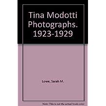 Tina Modotti Photographs. 1923-1929