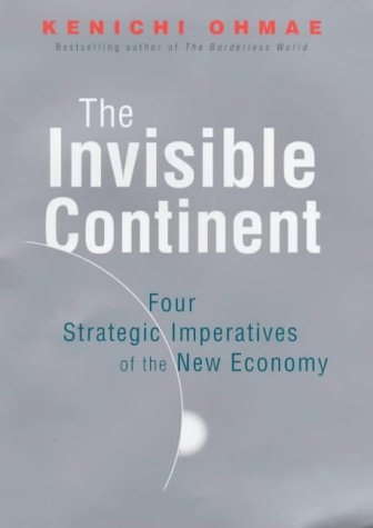 The Invisible Continent: Four Strategic Imperatives of the New Economy PDF