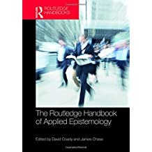 The Routledge Handbook of Applied Epistemology