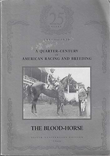 The Blood-horse, a Quarter-century American Racing for sale  Delivered anywhere in USA