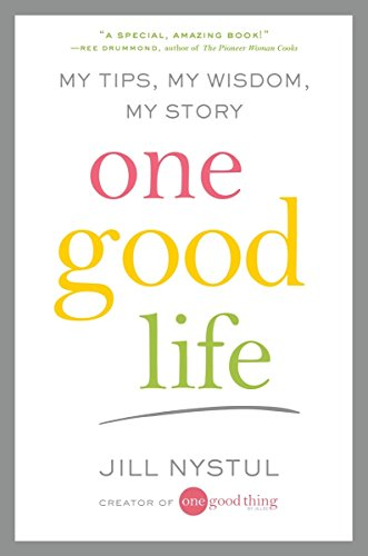 One Good Life: My Tips, My Wisdom, My Story by G.P. Putnam's Sons