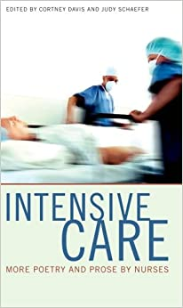 Book Intensive Care: More Poetry and Prose by Nurses