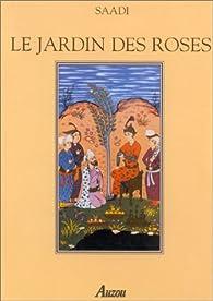 Le jardin des roses par  Saadi