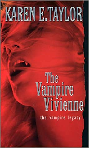 Book The Vampire Vivienne (Vampire Legacy, #5)