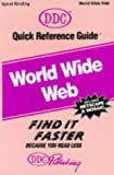 Quick Reference Guide for World Wide Web, David Gosselin, 156243313X