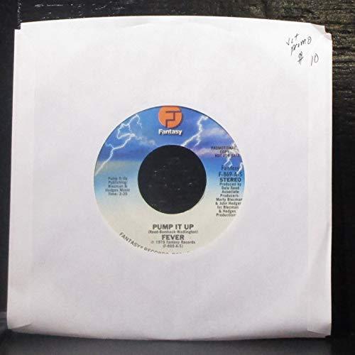 """Fever - Pump It Up - 7"""" Vinyl 45 Record"""