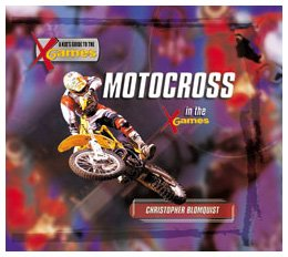 Motocross in the X Games (Kid's Guide to the X Games)