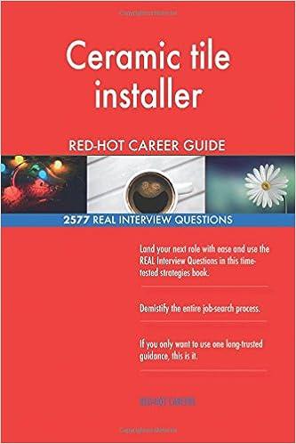 Ceramic Tile Installer REDHOT Career Guide REAL Interview - Ceramic tile installer job description