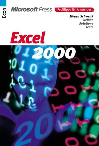 Profitipps für Anwender - Excel 2000. Tipps für die Praxis.