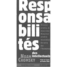 Responsabilités des intellectuels: Démocratie & marché