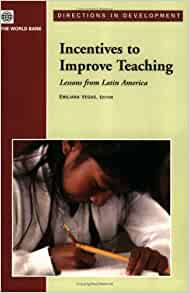 Incentives to Improve Teaching: Lessons from Latin America