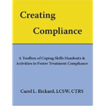 Creating Compliance: A Toolbox of Coping Skills Handouts & Activities to Foster Treatment Compliance