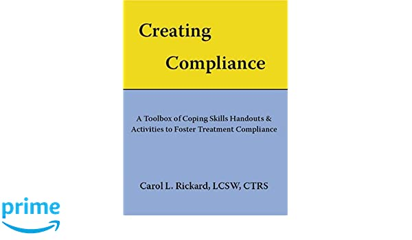 Creating Compliance: A Toolbox of Coping Skills Handouts
