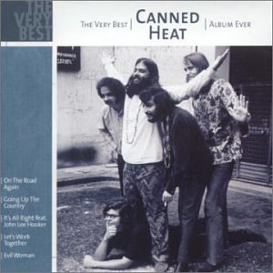 Very Best Album Ever (Canned Heat The Very Best Of)