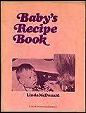Baby's Recipe Book, Linda McDonald, 0498010171