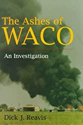 Ashes of Waco: An Investigation