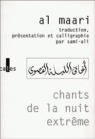 Chants de la nuit extrême par Abul-Alâ Al Maari