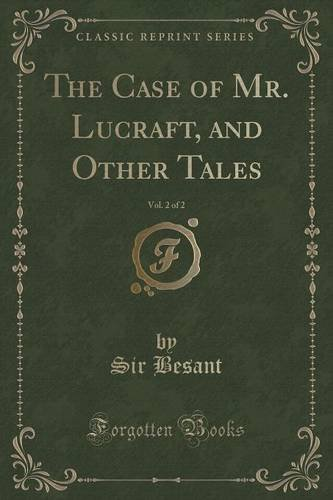Read Online The Case of Mr. Lucraft, and Other Tales, Vol. 2 of 2 (Classic Reprint) pdf