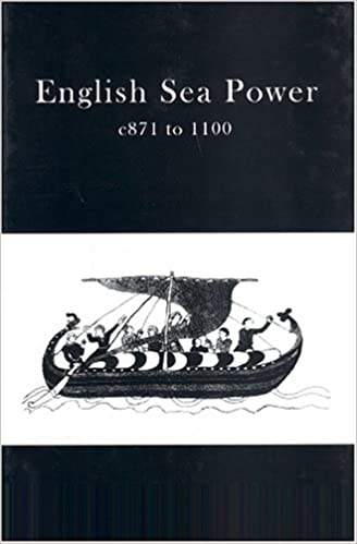 English Sea Power 871-1100AD (None)