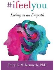 #ifeelyou: Living as an Empath